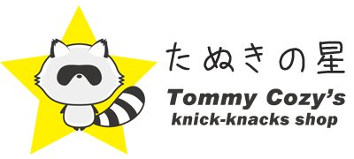 たぬきの星 Tommy Cozy's knick-knacks shop