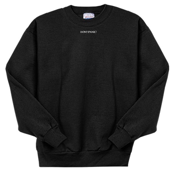 DON'T PANIC EMBROIDERED CREWNECK