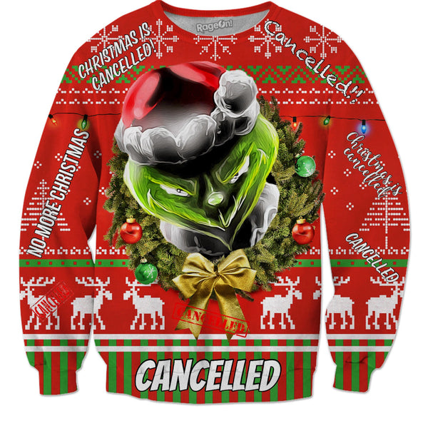 The Grinch Stole Your RageOn Christmas Sweater - Cancelled - JohnnyAppz , The Grinch Stole Your RageOn Christmas Sweater - Cancelled, Sweatshirts