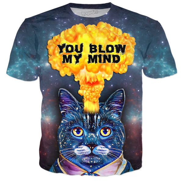"""You Blow My Mind"" - Classy Cat, Crazy Mind - JohnnyAppz , ""You Blow My Mind"" - Classy Cat, Crazy Mind, T-Shirts"