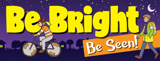 Be Bright Be Seen Banner