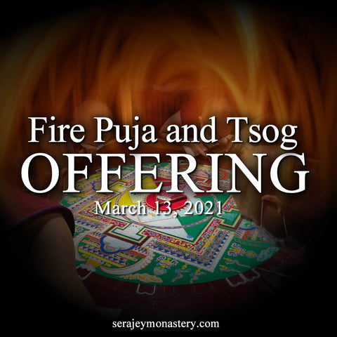 Fire Puja and Tsog offering 3/13/2021