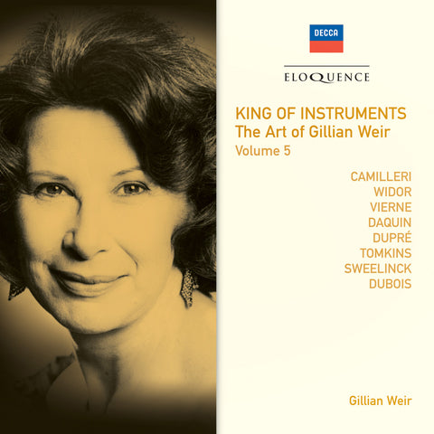 King of Instruments: The Art of Gillian Weir Vol. 5