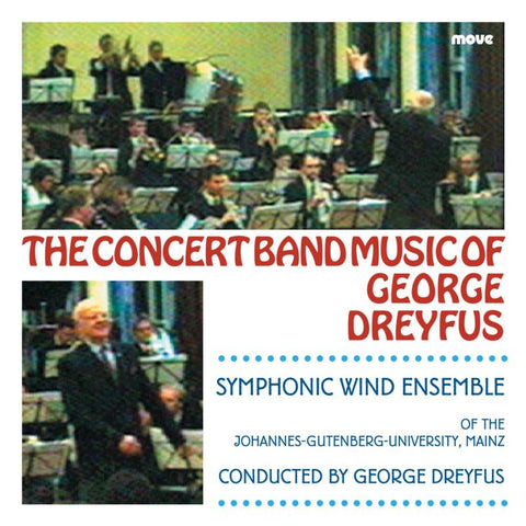The Concert Band Music of George Dreyfus