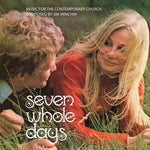 Seven Whole Days - music for the contemporary church
