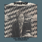 Sequenza and other works by Ian Bonighton