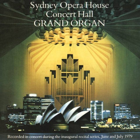 Sydney Opera House Concert Hall Grand Organ