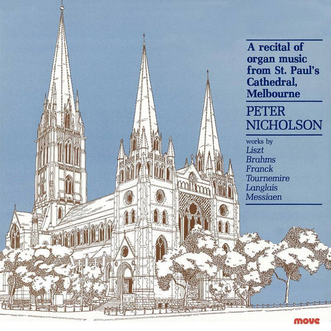 A Recital of organ music from St. Paul's Cathedral Melbourne