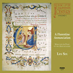 A Florentine Annunciation - The Music of the 14th Century Vol. 4