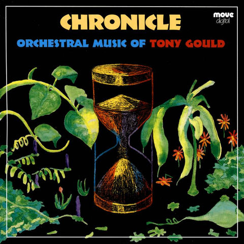 Chronicle: Orchestral Music Of Tony Gould