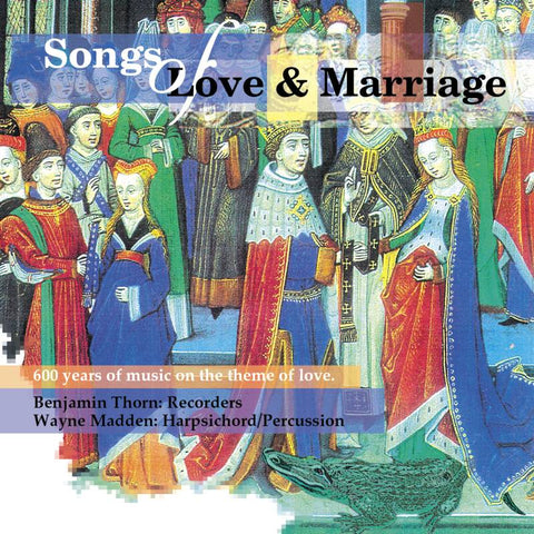 Songs of Love and Marriage