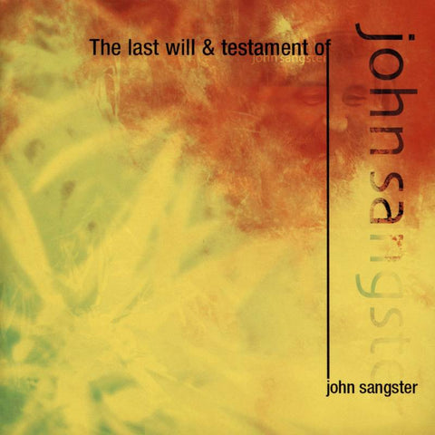 The Last Will and Testament of John Sangster