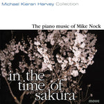 In the Time of Sakura - the Piano Music of Mike Nock