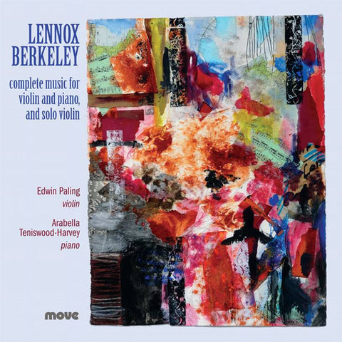 Lennox Berkeley: Music for Violin and Piano and Solo Violin
