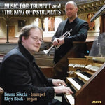 Music for Trumpet and the King Of Instruments
