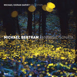 Michael Bertram Fantaisie-Sonata