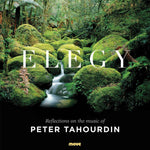 Elegy: Reflections on the music of Peter Tahourdin