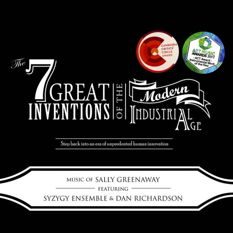 The 7 Great Inventions of the Modern Industrial Age