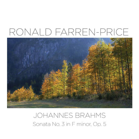 Brahms: Sonata No. 3 in F minor, Op. 5