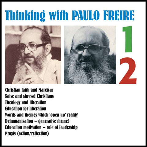 Thinking with Paulo Freire [4CD]