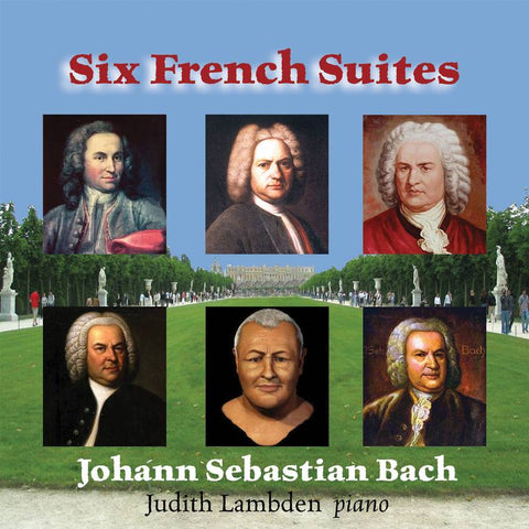 Six French Suites - Johann Sebastian Bach