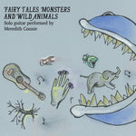 Fairy Tales, Monsters and Wild Animals