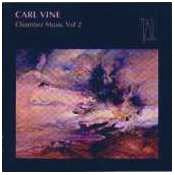 Carl Vine Chamber Music - Volume 2