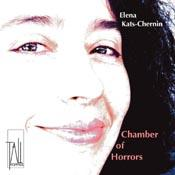 Chamber of Horrors - Chamber music of Elena Kats-Chernin