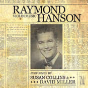 Raymond Hanson - Complete Works for Violin and Piano