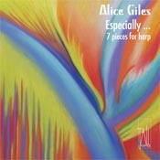 Alice Giles - Especially: 7 Works for Harp