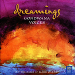 Dreamings - Gondwana Voices