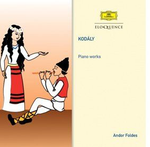 Kodaly: Piano Works