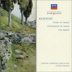 Respighi: Pines of Rome etc.