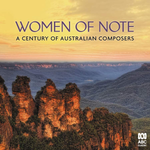 Women of Note: A Century of Australian Composers [2CD]