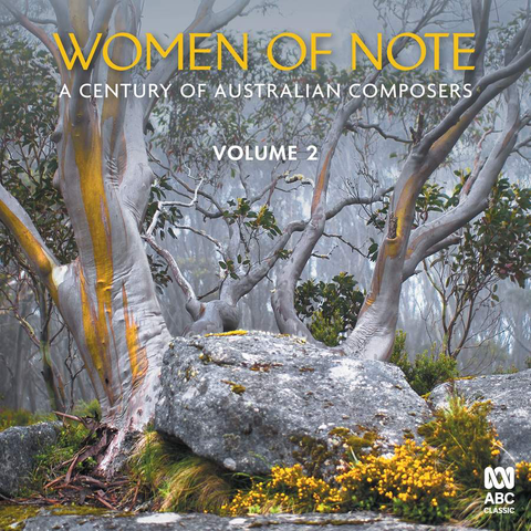Women of Note: A Century of Australian Composers Vol. 2 [2CD]