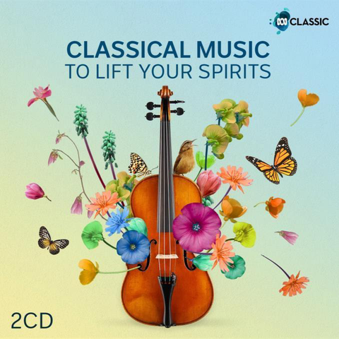 Classical Music to Lift Your Spirits [2CD]