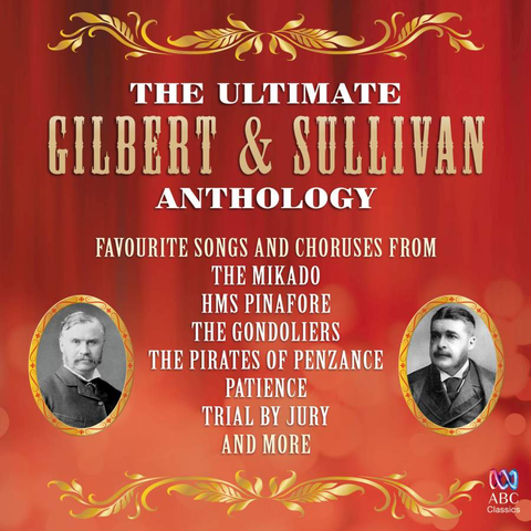 Ultimate Gilbert & Sullivan Anthology
