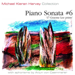 Michael Kieran Harvey - Piano Sonata No.6