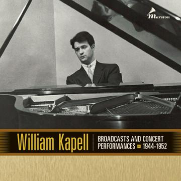 William Kapell - Broadcasts and Concerts 1944-1952 [3CD]