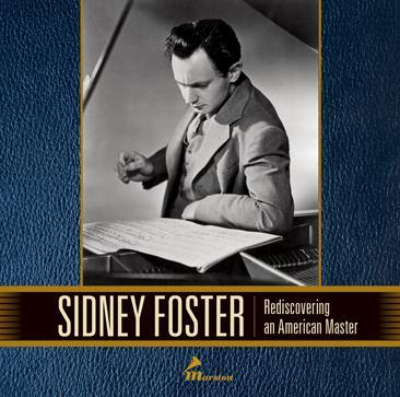 Sidney Foster - Rediscovering an American Master [7CD]