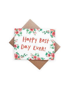 Handzy Shop + Studio - Happy Best Day Ever Card