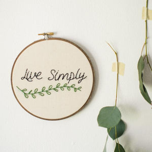 Live Simply Embroidery Hoop Art