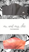 Mr + Mrs Chic Facemask