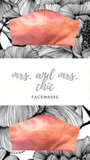 Mrs + Mrs Chic Facemask
