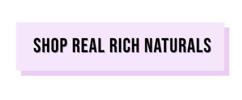 Shop Real Rich Naturals