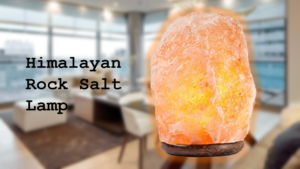 Himalayan Rock Salt Lamps