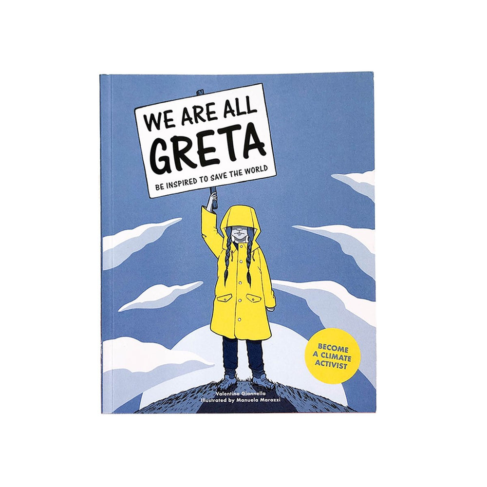 We Are All Greta: Be Inspired to Change the World
