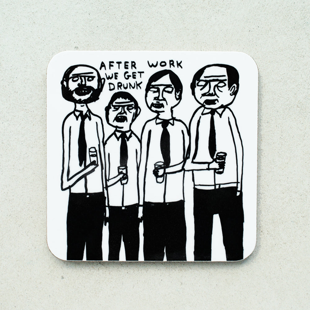David Shrigley - After Work We Get Drunk Coaster - Turner Contemporary Shop