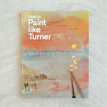 How to Paint like Turner - Turner Contemporary Shop