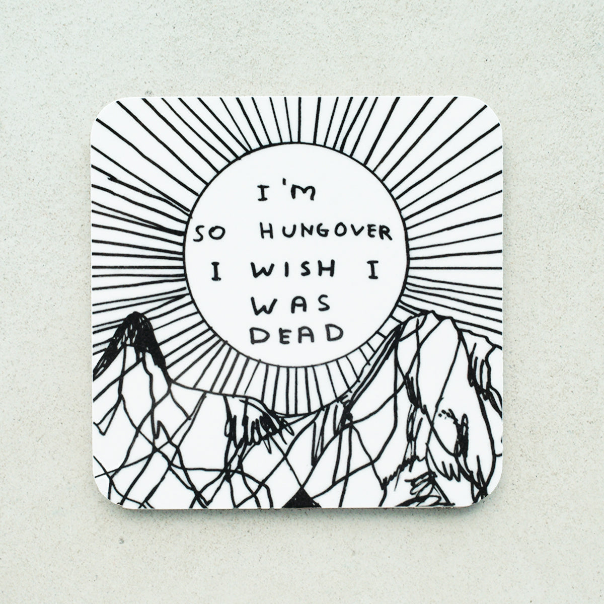 David Shrigley - I'm So Hungover Coaster - Turner Contemporary Shop